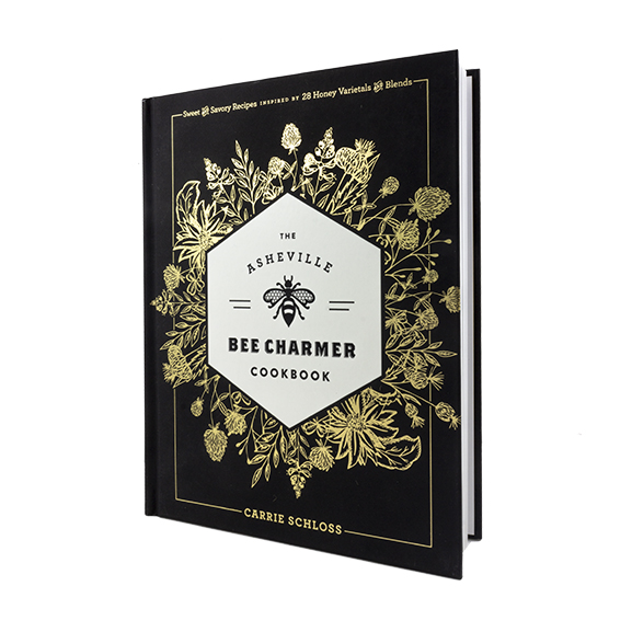 Bee Charmer Cookbook